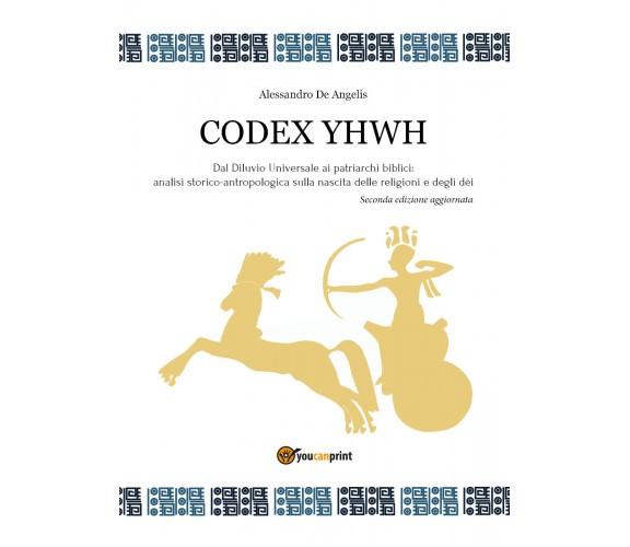 Codex YHWH - Alessio De Angelis,  Youcanprint - P