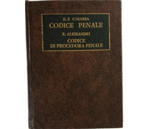 Codice Penale-Codice di Procedura Penale di Carabba-alessandri,  1984,  Laurus