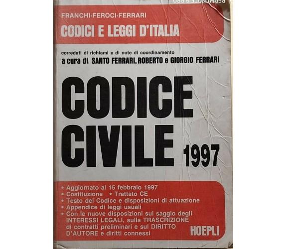 Codice civile 1997 di Franchi-feroci-ferrari, 1997, Hoepli