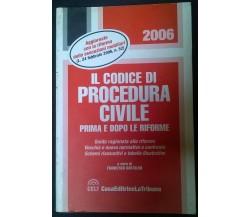 Codice di procedura civile 2006 - A cura di F. Bartolini - ed. La Tribuna - L