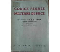 Codice penale militare di pace - Carabba, Le Monnier,1951 - A