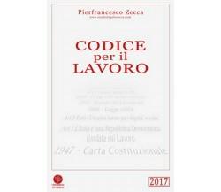 Codice per il lavoro di Pierfrancesco Zecca,  2017,  Universitas Studiorum