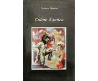 Colore d'Antico  di Luciano Messina,  1989 - ER
