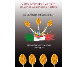 Come affrontare il CVID19 a suon di cucchiaio e padella, di A. M. Clemente