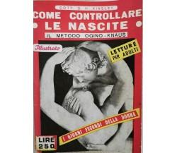 Come controllare le nascite  di D. H. Kinsley,  1959,  Moderna Editoriale- ER