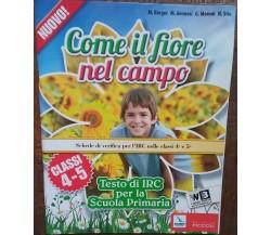 Come il fiore nel campo-M.Berger,M.Gennesi,G.Moroni,N.Stio-Elledici-R