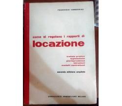 Come si regolano i rapporti di locazione -Francesco Tamborrino,1972 - S