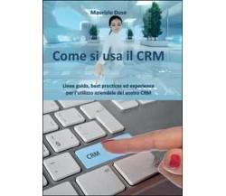 Come si usa il CRM di Maurizio Duse,  2014,  Youcanprint