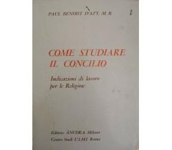 Come studiare il concilio,  di Paul Benoist D'Azy,  1967 - ER