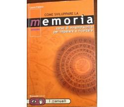 Come sviluppare la memoria- Laura Fabbro- Brancato- 2001 -M