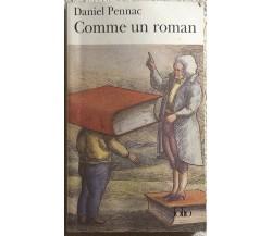 Comme un roman di Daniel Pennac,  1992,  Gallimard