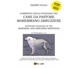 Commento dello Standard del cane da Pastore Maremmano-Abruzzese (G. Vullo) - ER