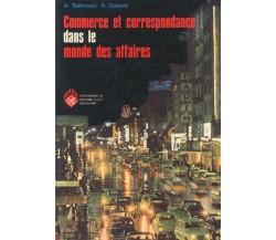 Commerce et correspondance dans le monde des affaires di A. Salmaso A. Dubois,-F