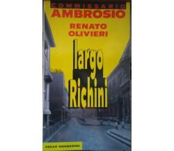 Commisario Ambrosio Largo Richini-Renato Olivieri,1993,Oscar Mondadori - S