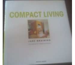 Compact living -  Jane Graining,  1999 -  Octopus Publishing Group - C