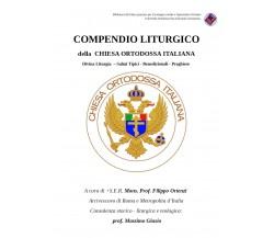 Compendio Liturgico di F. Ortenzi,  2021,  Youcanprint