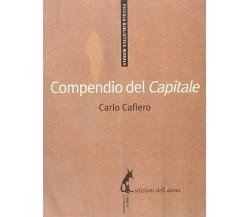 Compendio del «Capitale» - Carlo Cafiero,  2009,  Edizioni Dell'Asino