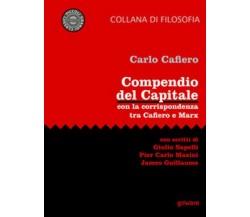 Compendio del Capitale. Con la corrispondenza tra Cafiero e Marx - ER