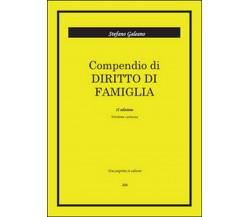 Compendio di diritto di famiglia  - Stefano Galeano,  2016,  Youcanprint