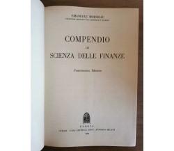 Compendio di scienza delle finanze - E. Morselli - Cedam - 1959 - AR