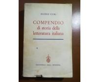 Compendio di storia della letteratura italiana- E.Curi - Zanichelli - 1958 - M