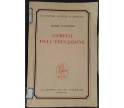 Compiti dell'educazione - Richard Livingstone, 1961,  La Nuova Italia - S
