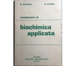 Complementi di biochimica applicata di Avitabile-strano,  1979,  Florio Edizioni