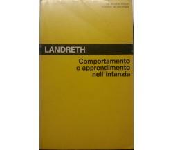 Comportamento e apprendimento nell'infanzia - Landreth - La Nuova Italia-1982-G