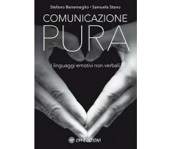 Comunicazione pura. Linguaggi emotivi non verbali (Om Edizioni, 2019) - ER