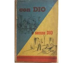 Con Dio e senza Dio di Don Giuseppe Tomaselli, 1951, Scuola Tipografica Salesian