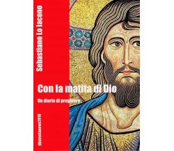Con la matita di Dio di Sebastiano Lo Iacono,  2018,  Youcanprint