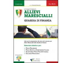 Concorso allievi marescialli. Guardia di Finanza di Edizioni Conform (Prova Prel