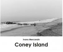 Coney Island di Ivano Mercanzin,  2017,  Youcanprint