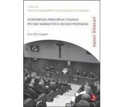 Conferenza episcopale italiana - Laura De Gregorio,  2012,  Libellula Edizioni