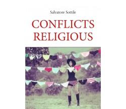 Conflicts Religious di Salvatore Sottile,  2021,  Youcanprint