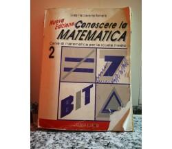 Conoscere la matematica di Gilda Flaccavento,  1998,  Fabbri -F