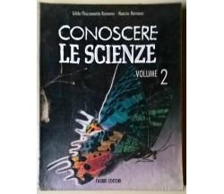 Conoscere le scienze Vol. 2 - G. F. Romano, N. Romano - 1991, Fabbri - L