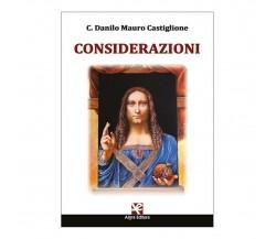 Considerazioni di C. Danilo Mauro Castiglione,  Algra Editore