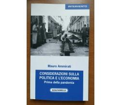 Considerazioni sulla politica e l'economia. Prima della pandemia (2017-2019) di