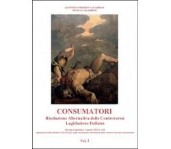Consumatori. Risoluzione alternativa delle controversie. Legislazione italiana