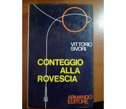 Conteggio alla rovescia - Vittorio Sivori - Armando - 1971 - M