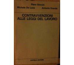 Contravvenzioni alle leggi del lavoro - AA.VV. - Cappelli Editore,1971 - R