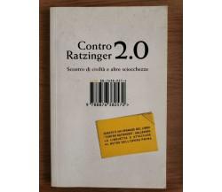Contro Ratzinger 2.0