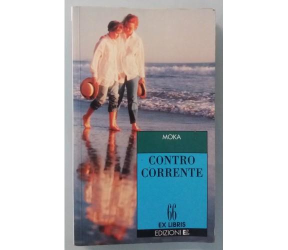 Contro corrente - Moka - EL - 1997 - G