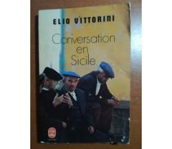 Conversation en sicile - Elio Vittorini - Gallimard - 1969 - M