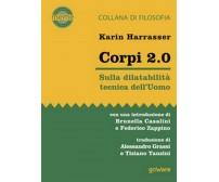 Corpi 2.0. Sulla dilatabilità tecnica dell'Uomo di Karin Harrasser, A. Grassi,
