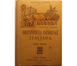 Corrispondenza commerciale italiana - Gaetano Frisoni - Hoepli - 1919 - G