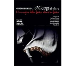 Corsa all'anello... backstage ed oltre  di Roberto Pileri,  2013,  Youcanprint