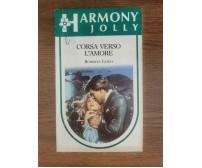 Corsa verso l'amore - R. Leigh - Mondadori - 1988 - AR