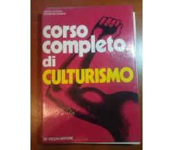 Corso completo di culturismo - Ennio Falsoni Giuseppe Panada - De vecchi - 1973